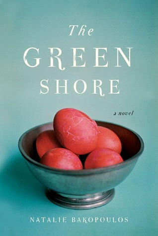 The Green Shore by Natalie Bakopoulos