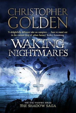 Waking Nightmares by Christopher Golden