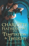 Temptation  &amp; Twilight (The Brethren Guardians, #3)