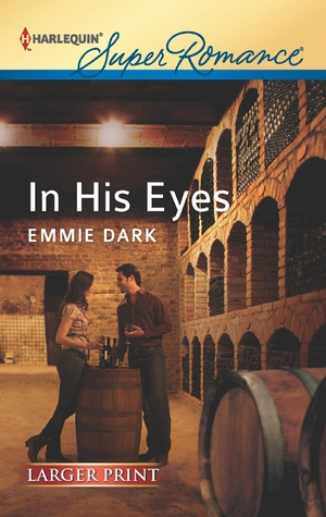 In His Eyes by Emmie Dark