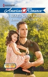 A SEAL's Secret Baby (Harlequin American Romance, No 1415)