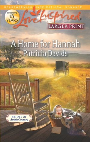 A Home for Hannah by Patricia Davids