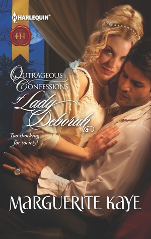 Outrageous Confessions of Lady Deborah by Marguerite Kaye