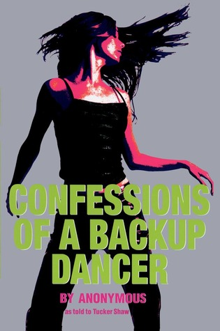 Confessions of a Backup Dancer by Anonymous