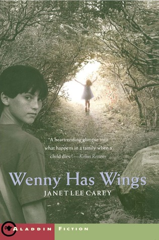 Wenny Has Wings by Janet Lee Carey