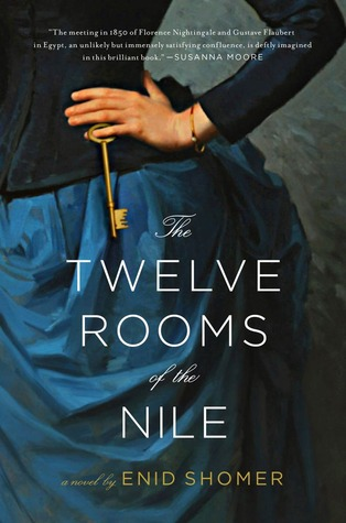 The Twelve Rooms of the Nile by Enid Shomer