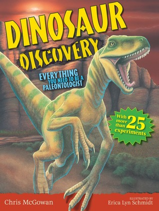 Dinosaur Discovery by Chris McGowan