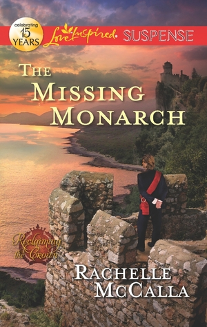 The Missing Monarch by Rachelle McCalla