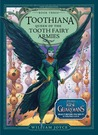 Toothiana by William Joyce