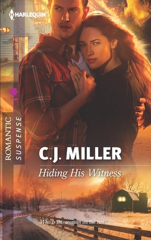Hiding His Witness by C.J.  Miller