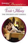 The Sheikh's Last Gamble (Desert Brothers #2)