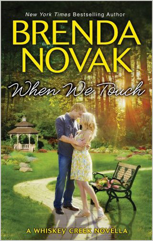 When We Touch by Brenda Novak