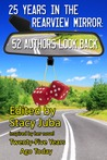 25 Years in the Rearview Mirror: 52 Authors Look Back