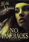 No Take Backs: A Taken Novella