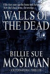 Walls of the Dead by Billie Sue Mosiman
