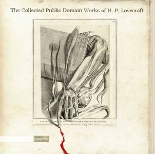 The Complete Public Domain Works by H.P. Lovecraft