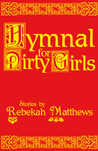Hymnal for Dirty Girls