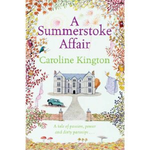 A Summerstoke Affair by Caroline Kington