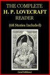 The Complete H.P. Lovecraft Reader (68 Stories)