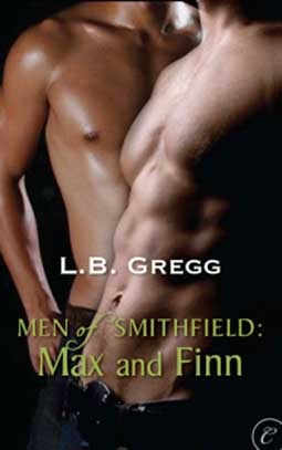 Men of Smithfield: Max and Finn (Men of Smithfield #2)