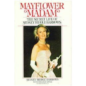 Mayflower Madam: The Secret Life of Sydney Biddle Barrows