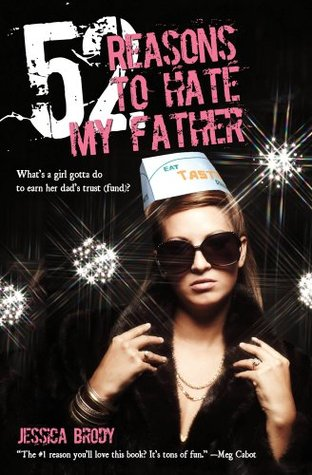 Book Cover 52 Reasons to Hate My Father by Jessica Brody