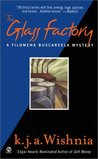 The Glass Factory (Filomena Buscarsela, #3)