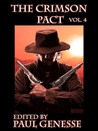 The Crimson Pact Volume Four (The Crimson Pact #4)
