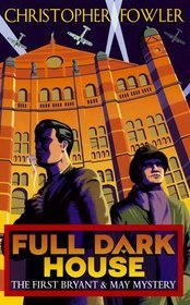 Full Dark House by Christopher Fowler