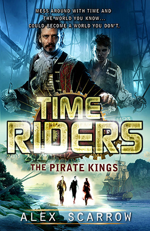 The Pirate Kings (TimeRiders, #7)