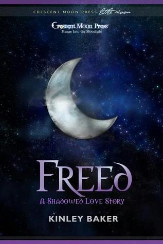 Freed (A Shadowed Love Prequel Novella)