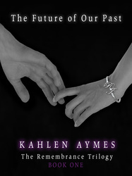 The Future of Our Past by Kahlen Aymes