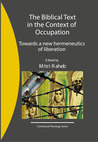 The Biblical Text in the Context of Occupation: Towards a new hermeneutics of liberation