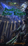 Sands of the Solar Empire (Belmont Saga #1)