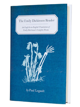 The Emily Dickinson Reader by Paul Legault