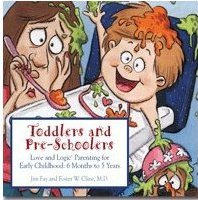 Toddlers and Preschoolers by Jim Fay