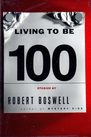 Living To Be A Hundred: Stories