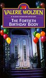 The Fortieth Birthday Body (Susan Henshaw, #2)