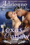 Texas Outlaw (Wild Texas Nights, #1)
