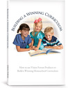 Building A Winning Curriculum How To Use Vision Forum Products To Build A Winning Homeschool Curriculum