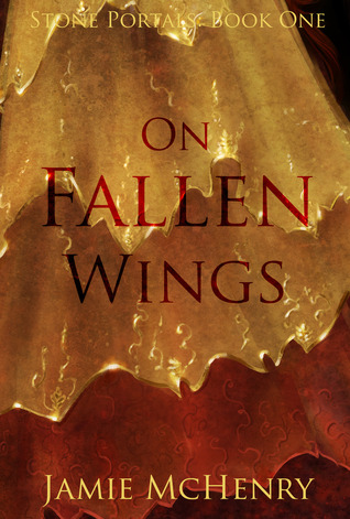 On Fallen Wings by Jamie McHenry