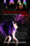 Curtain Call (Death Metal, #1)
