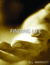 Finding Life (Finding Hope, #2)