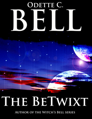 The Betwixt (The Betwixt #1)