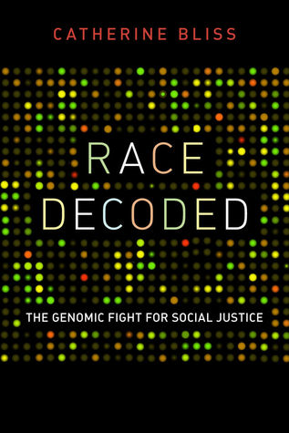 Race Decoded by Catherine Bliss