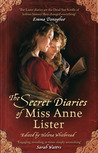 The Secret Diaries by Anne Lister