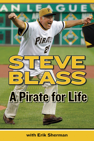 A Pirate for Life by Steve Blass