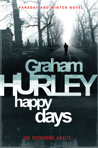 Happy Days (DI Joe Faraday, #12)