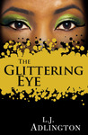 The Glittering Eye