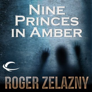 Nine Princes in Amber by Roger Zelazny